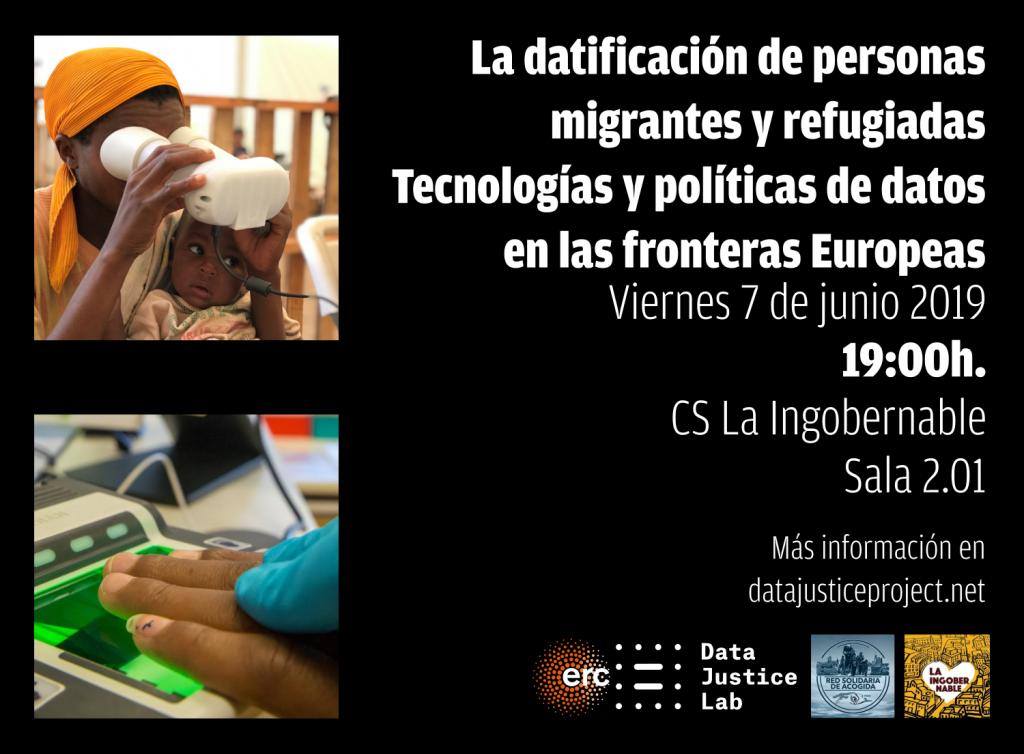 Cartel La datificación de personas  migrantes y refugiadas Tecnologías y políticas de datos  en las fronteras Europeas